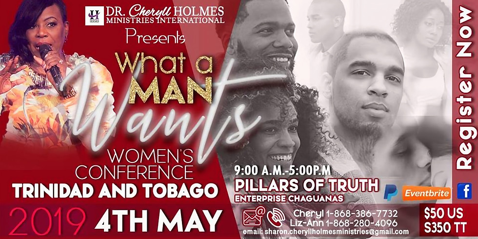 What a Man Wants- Women's Conference T&T
