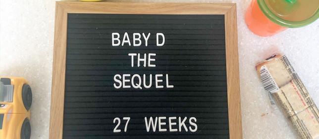 Week 27 Bump Date