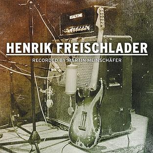 Henrik Freischlader Recorded by Marin Meinschäfer