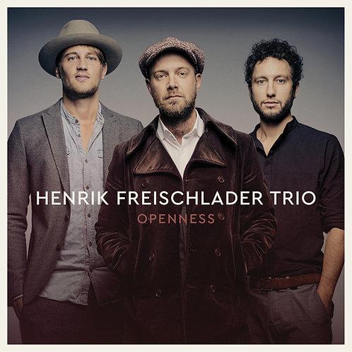 HENRIK FREISCHLADER TRIO Openness