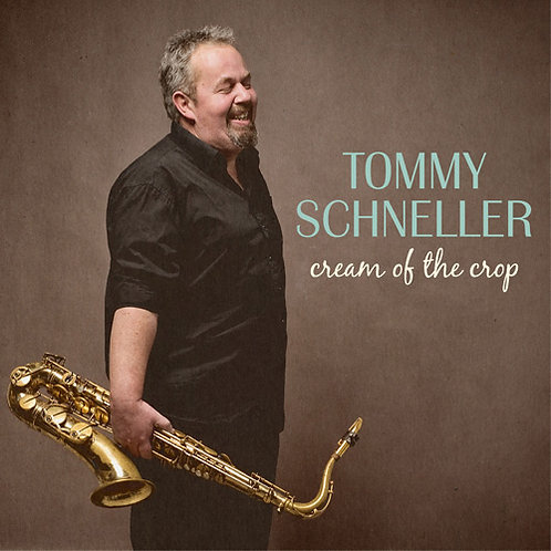 TOMMY SCHNELLER Cream Of The Crop