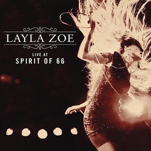 LAYLA ZOE Live At Spirit Of 66