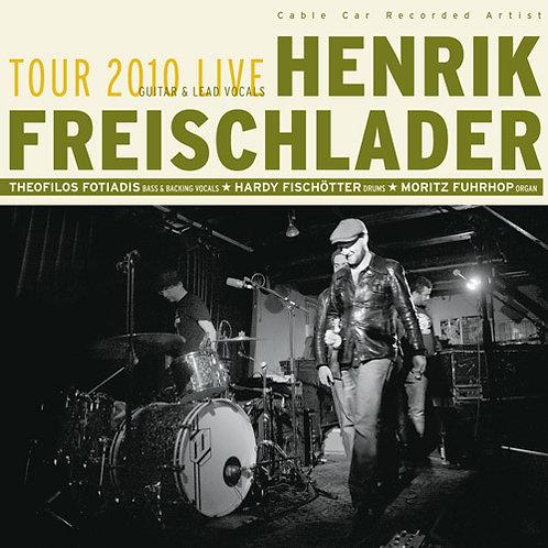 HENRIK FREISCHLADER Tour 2010 Live