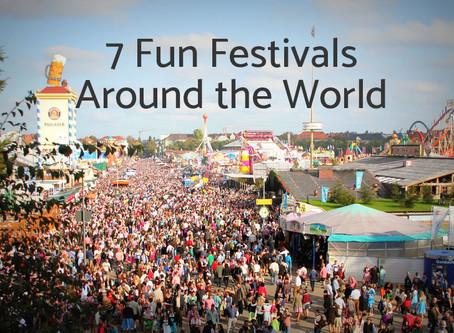 7 Fun Festivals Around the World
