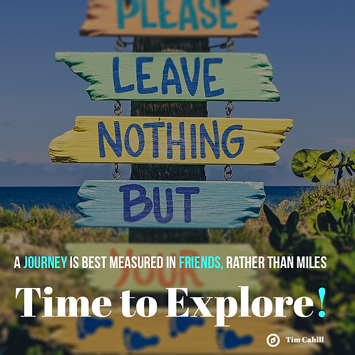 339 - Explore every path on your travels. No sign should be left unread!