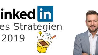3 LinkedIn Sales Strategien für 2019