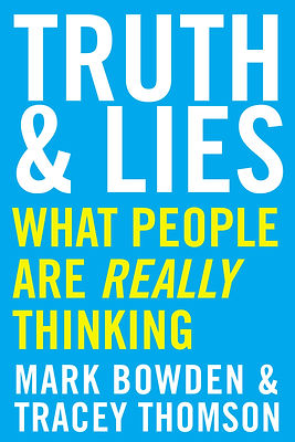 Truth & Lies Mark Bowden Tracey Thomson