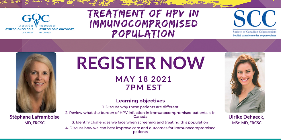 Joint GOC-SCC webinar: Treatment of HPV in Immunocompromised Population