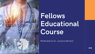 Fellows Educational Course Presentation.