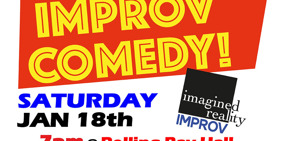 Imagined Reality presents Improv Comedy