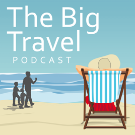 Turn Up The Volume Tuesday - The Big Travel Podcast
