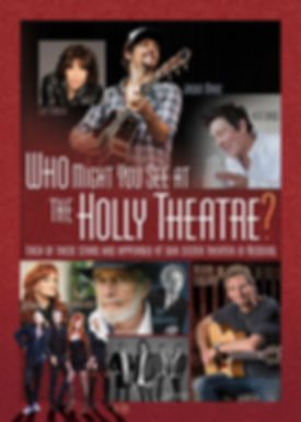 Artists you might see at the Holly Theatre