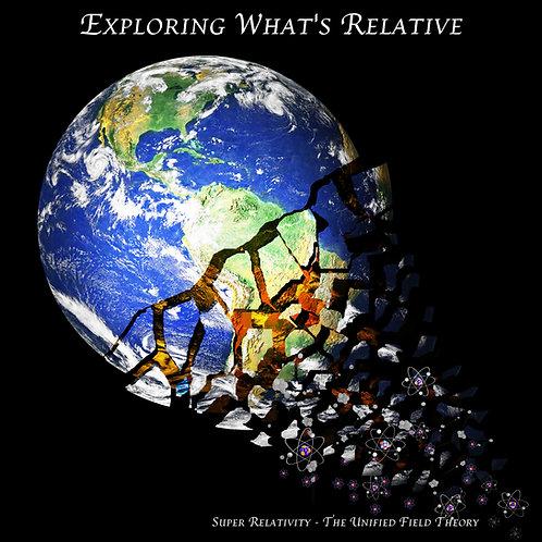 Super Relativity - T-Shirt - Exploring What's Relative