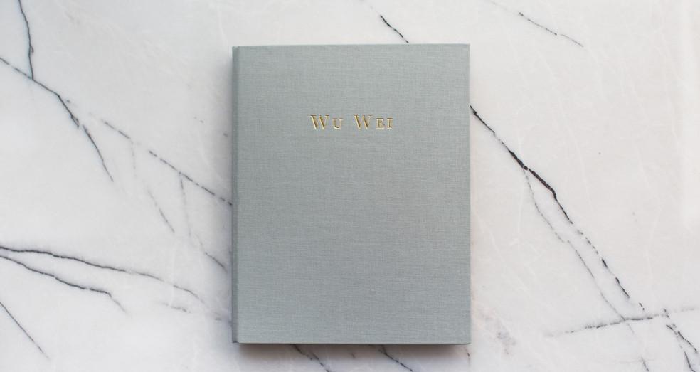 "Ethos Notebook: No.06 - ""Wu Wei"""