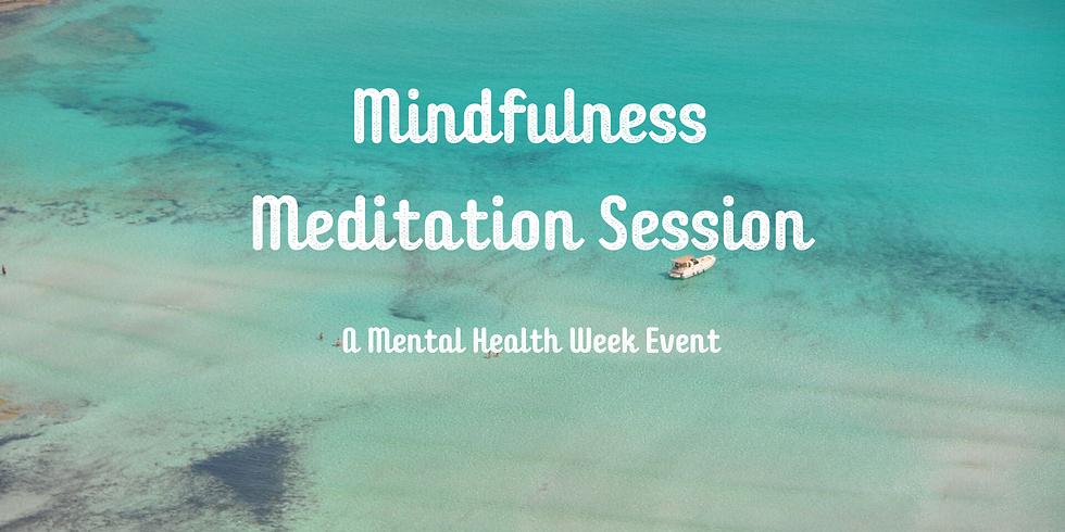 Mindfulness Meditation Session - A Mental Health Week Event