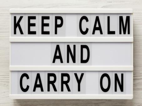Coronavirus ... Keep Calm and Carry On