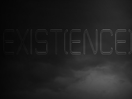 Exist(ence) - Part 3