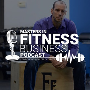 Masters in Fitness Business Podcast