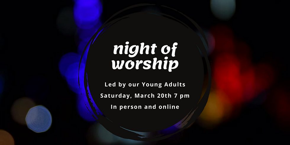 A Night of Worship - led by Young Adults