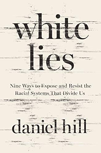 White Lies by Daniel Hill