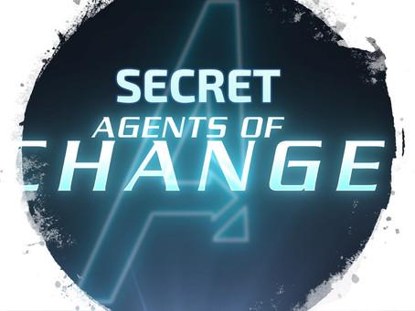 Secret Agents of Change - John Mark Day 1