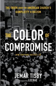 The Color of Compromise by Jamar Tisby