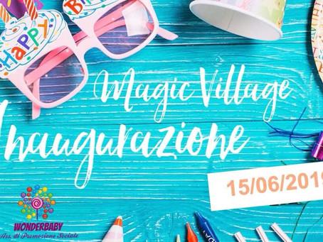 INAUGURAZIONE MAGIC VILLAGE - Truccazzano