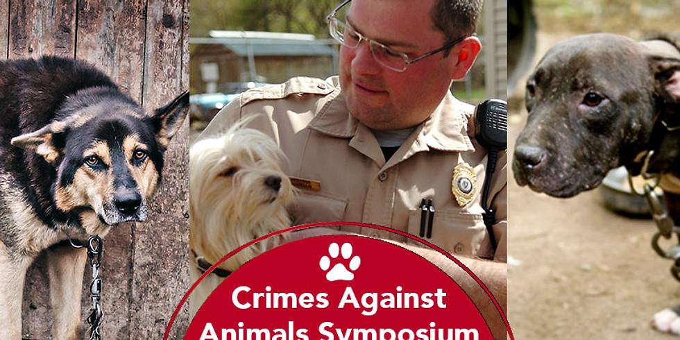 Crimes Against Animals Symposium - Law Enforcement Education