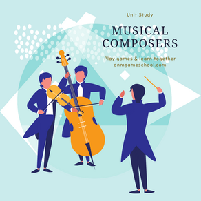 Musical Composers Unit Study