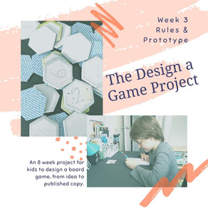Design a Game Project: Rules & Prototype
