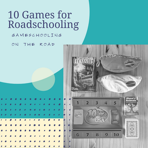 10 Games for Roadschooling