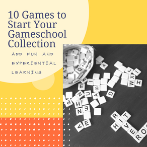 10 Games to Start Your Gameschool Collection