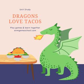Dragons Love Tacos Unit Study