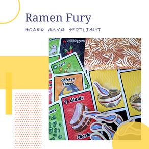Board Game Spotlight: Ramen Fury