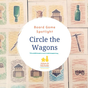 Board Game Spotlight: Circle the Wagons