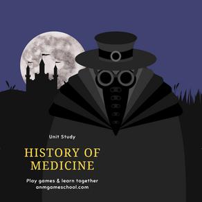 History of Medicine Unit Study