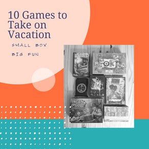 10 Games to Take on Vacation