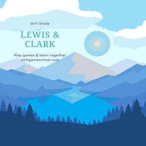 Lewis & Clark Unit Study