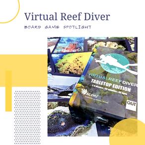 Board Game Spotlight: Virtual Reef Diver