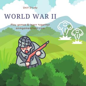 World War II: A Unit Study
