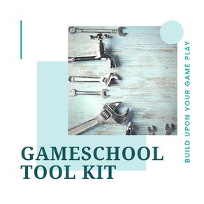 The Gameschool Tool Kit