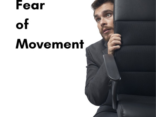 😨 Fear of Movement 😨