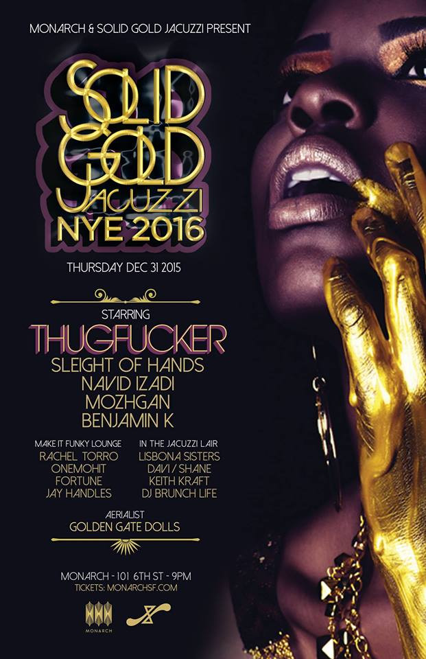 SOLID GOLD JACUZZI NYE '16