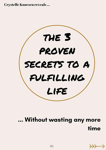 Copy of the 3 secrets to a fulfilling li