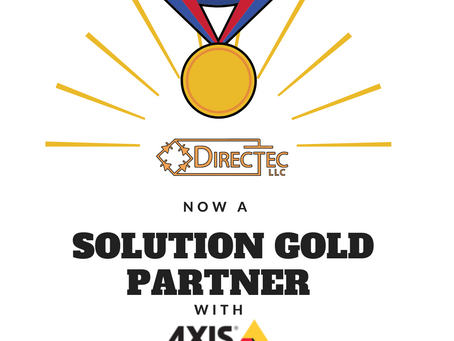 DirecTec, LLC now a Solution Gold Partner with Axis Communications