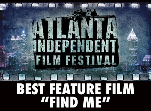 """Find Me"" Wins Best Feature Film Award in Atlanta!"