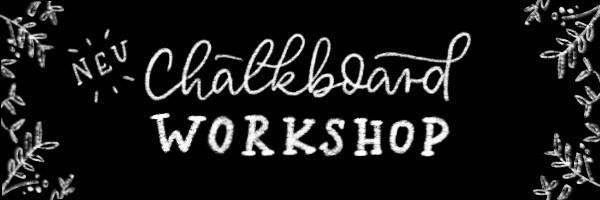 Unser erster Handlettering Chalkboard Workshop in Bonn