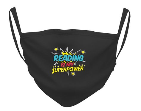 """""""Reading is My Superpower"""" Face Mask"""