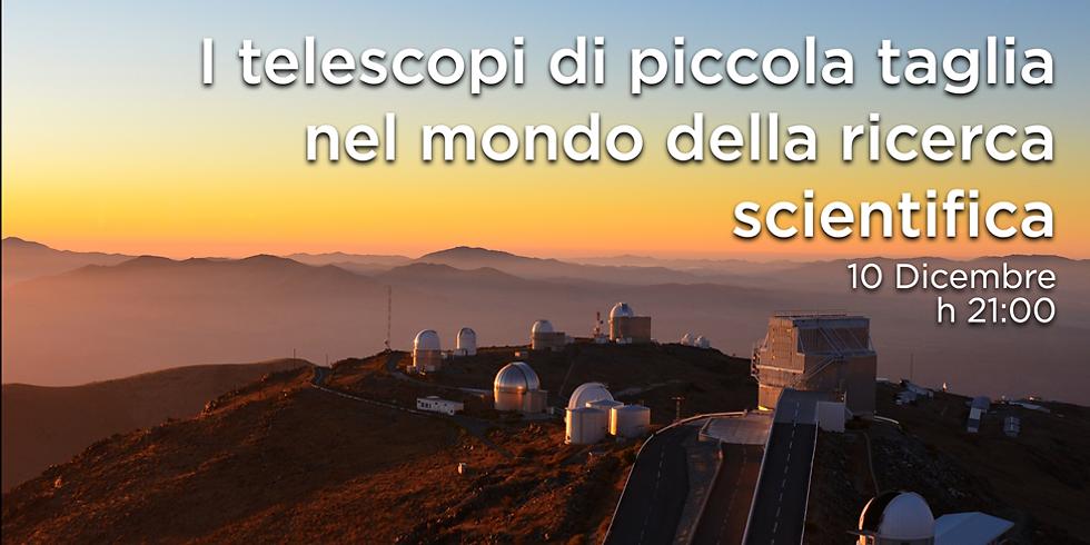 I telescopi di piccola taglia nel mondo della ricerca scientifica