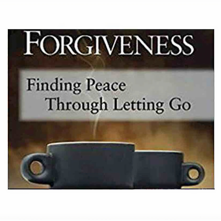 New Adult Group Study-Forgiveness: Finding Peace Through Letting Go